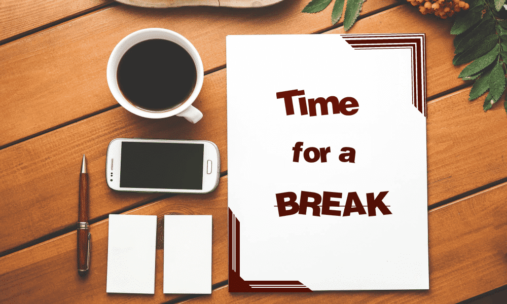 Image result for take a break