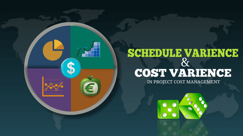 Schedule Variance (SV) & Cost Variance (CV) in Project Cost