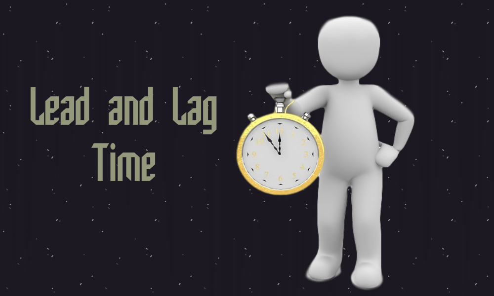lead time and lag time