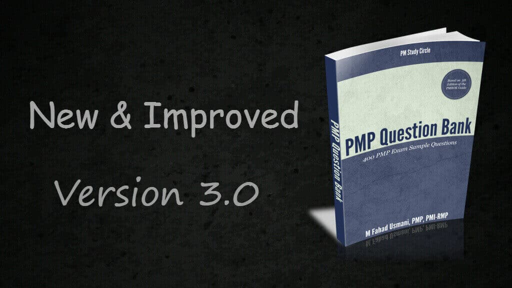 PMP Question Bank: Version 3.0 is Available Now!