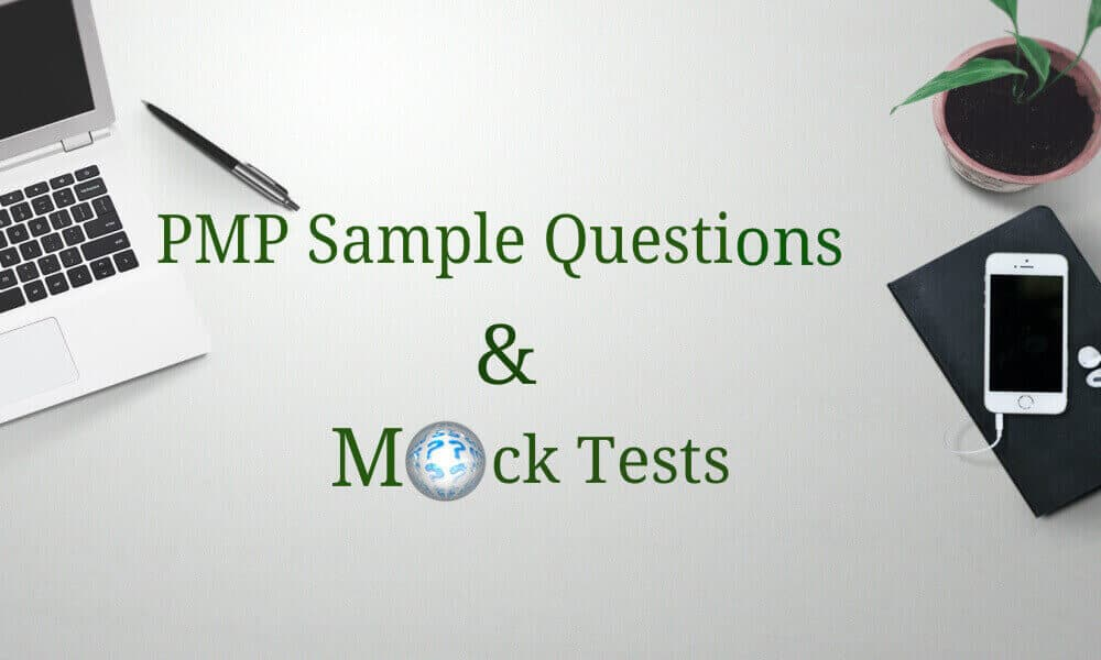 PMP Sample Questions and Mock Tests