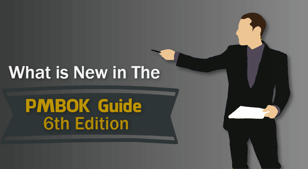 What is New in the PMBOK Guide 6th Edition?
