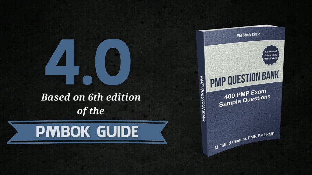 The Pmp Question Bank 40 Is Available Now Pmbok 6th Edition